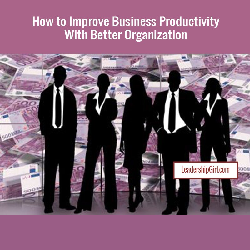 """How to Improve Business Productivity With Better Organization"" Business People Silhouette on Money Background Graphic"