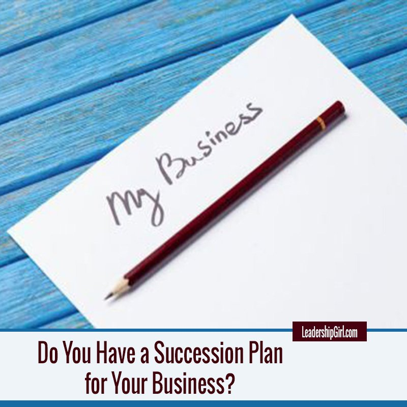 Do You Have a Succession Plan for Your Business?