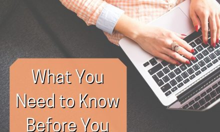 What You Need to Know Before You Start Blogging