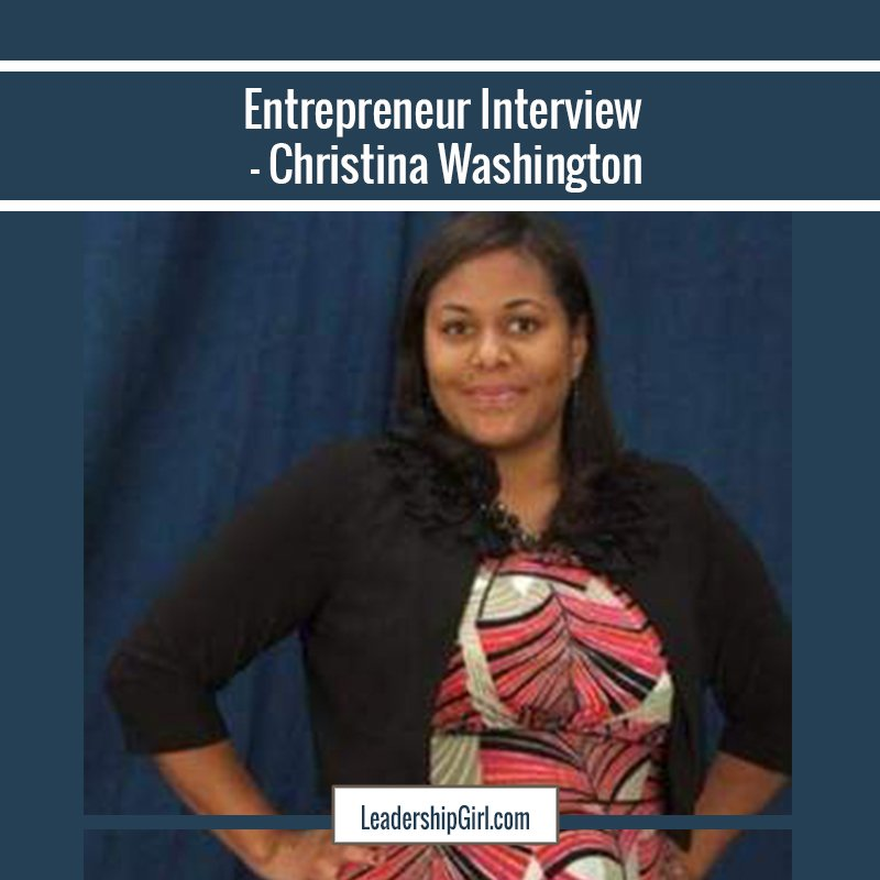"""Entrepreneur Interview - Christina Washington"" Christine Washington Graphic"