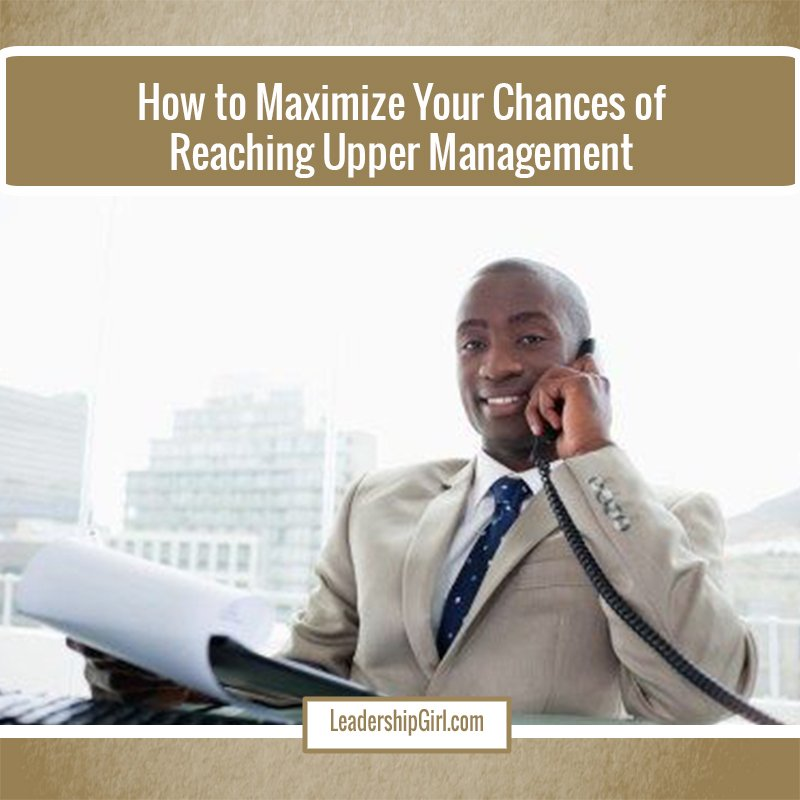 """How to Maximize Your Chances of Reaching Upper Management"" Businessman on Telephone Graphic"