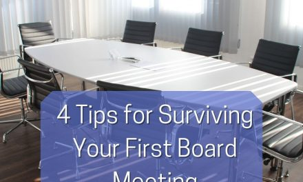4 Tips for Surviving Your First Board Meeting