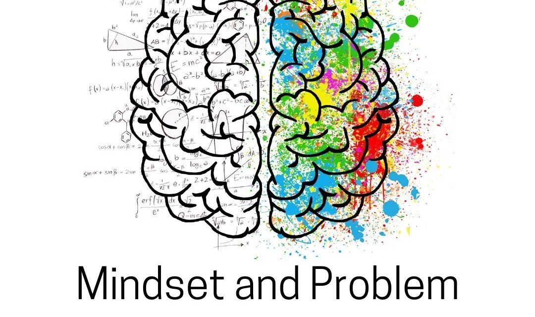 Mindset and Problem Solving in Your Business