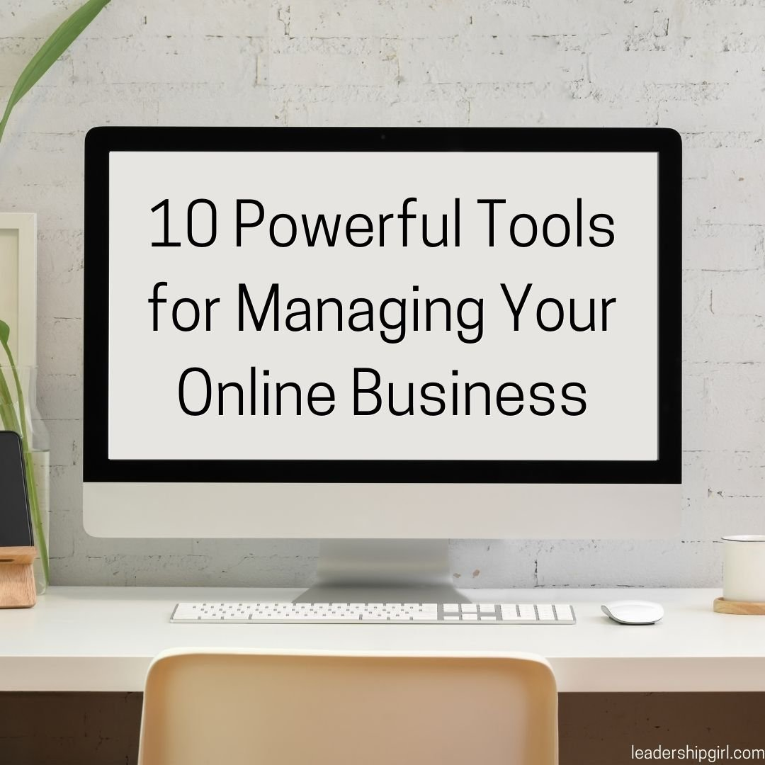 10 Powerful Tools for Managing Your Online Business