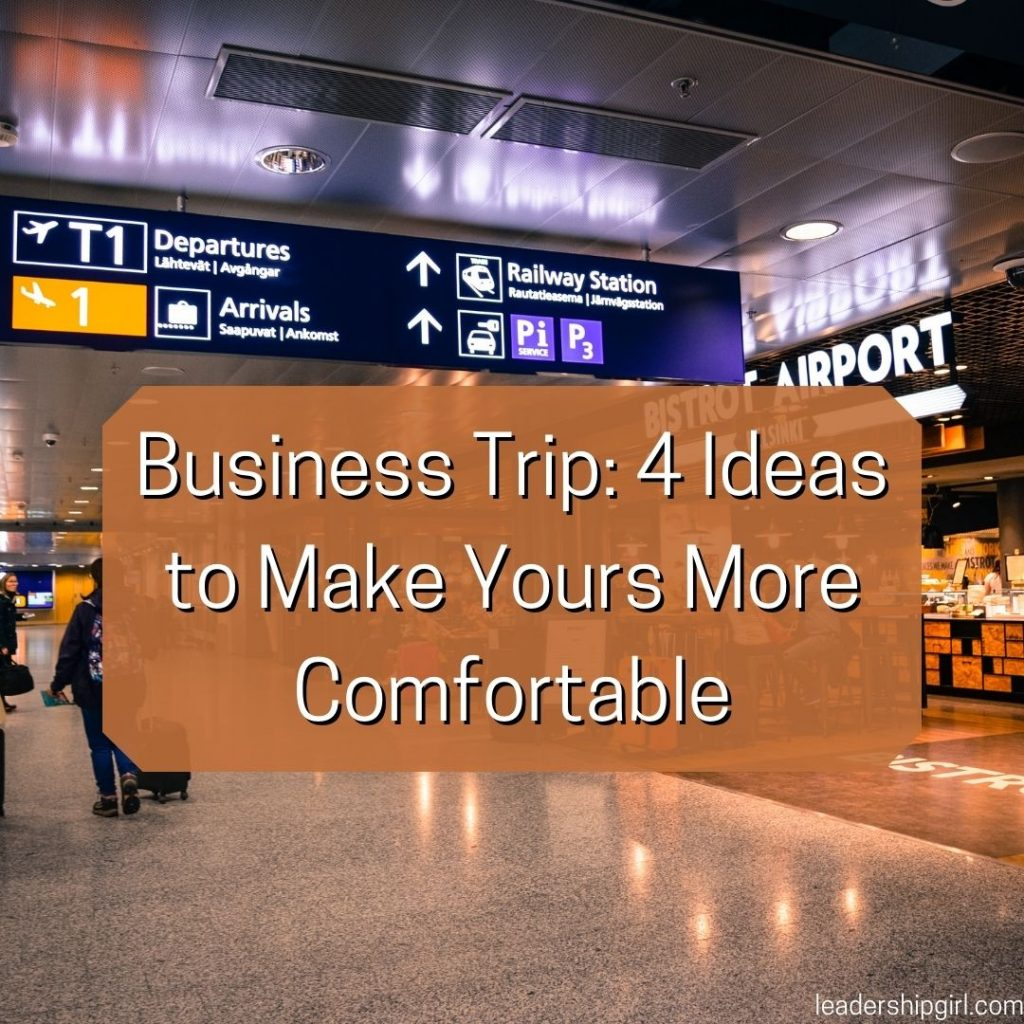 """""""Business Trip: 4 Ideas to Make Yours More Comfortable"""" Airport"""