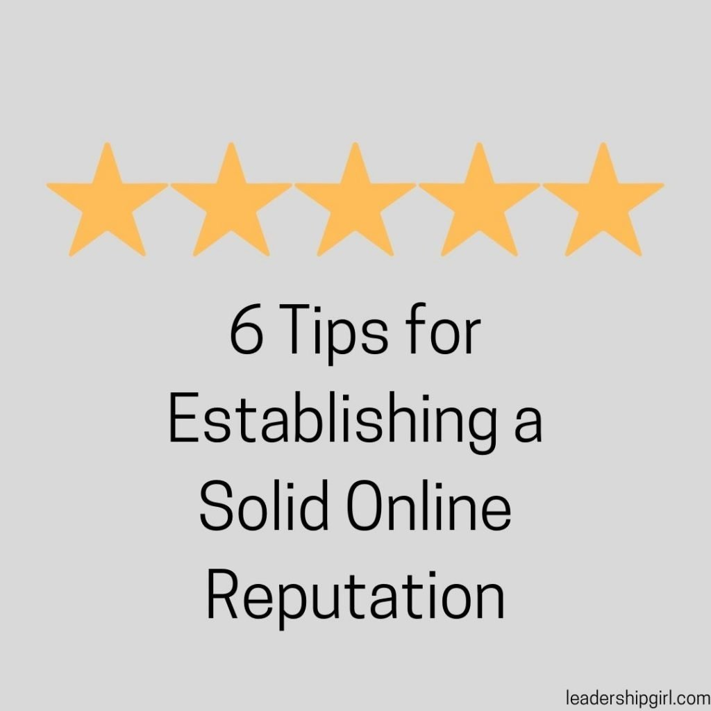 """6 Tips for Establishing a Solid Online Reputation"" Five Stars"