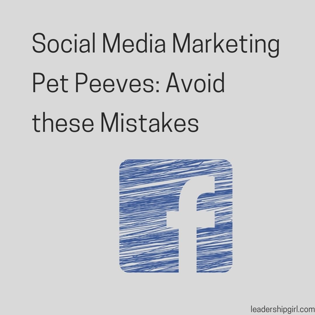Social Media Marketing Pet Peeves: Avoid these Mistakes