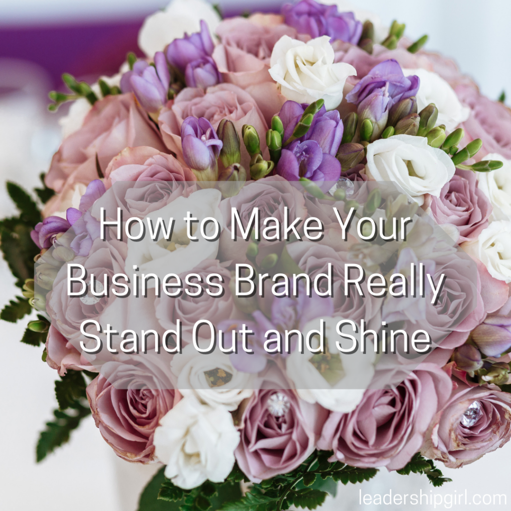 """""""How to Make Your Business Brand Really Stand Out and Shine"""" Flower Arrangement"""