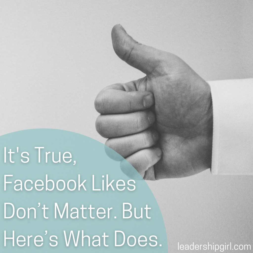 """It's True, Facebook Likes Don't Matter. But Here's What Does."" Thumbs Up"