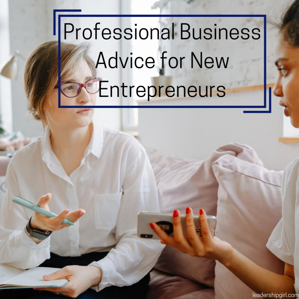 """""""Professional Business Advice for New Entrepreneurs"""" Businesswomen Talking"""
