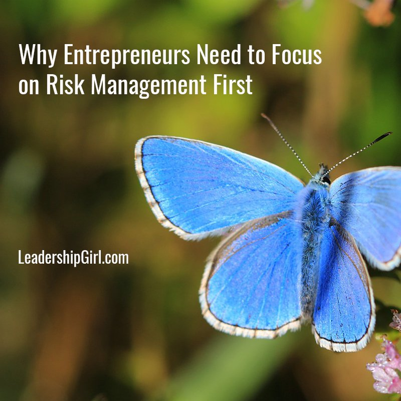 """Why Entrepreneurs Need to Focus on Risk Management First"" Blue Butterfly"
