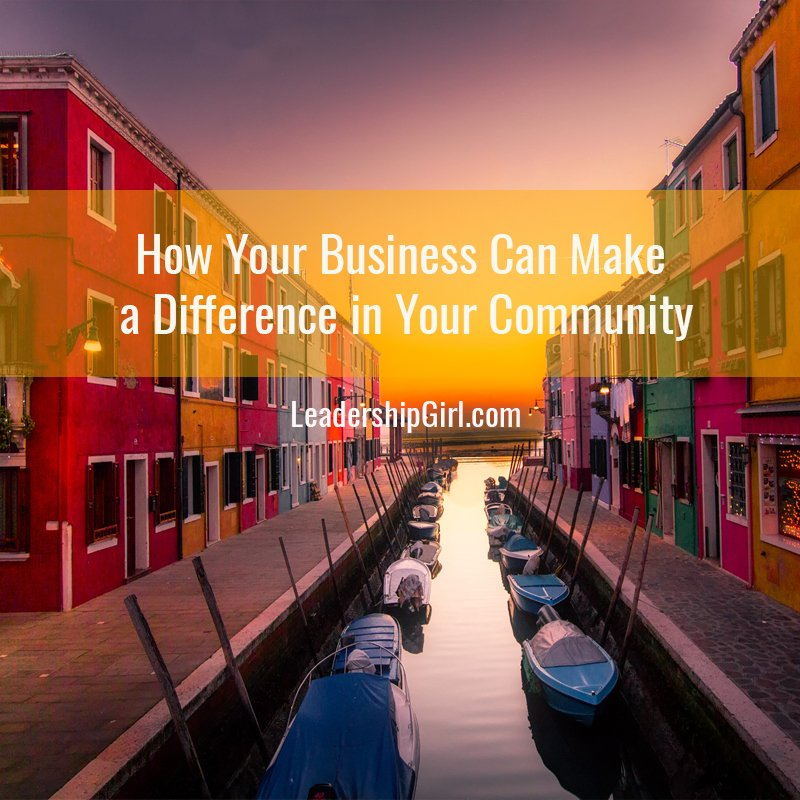 How Your Business Can Make a Difference in Your Community