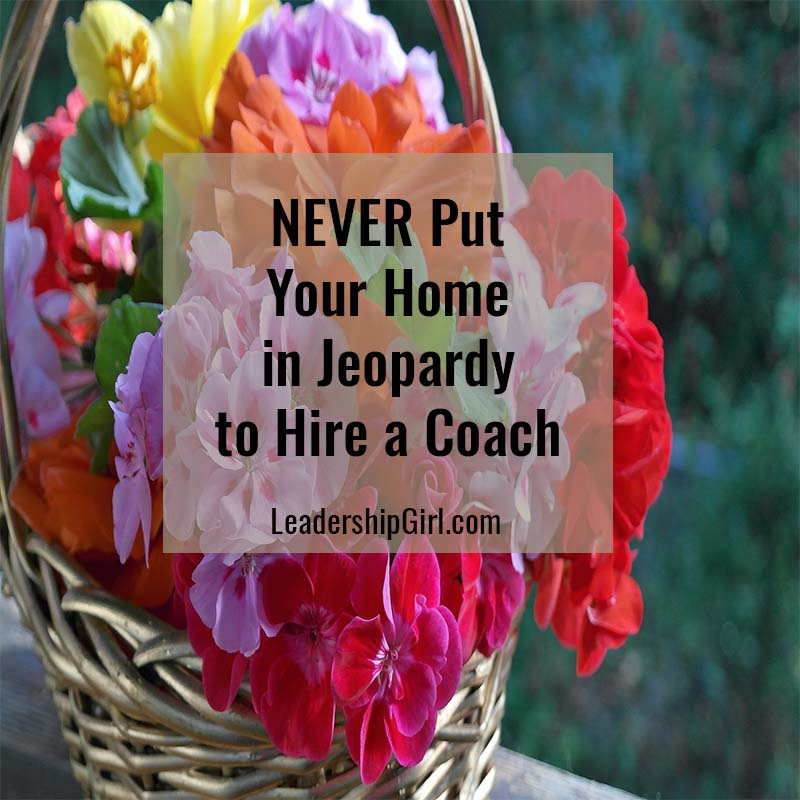 """NEVER Put Your Home in Jeopardy to Hire a Coach"" Flower Basket"