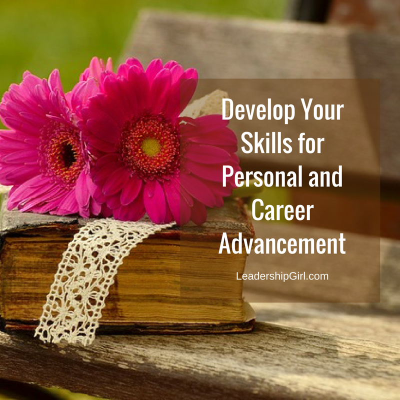 Develop Your Skills for Personal and Career Advancement