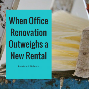 When Office Renovation Outweighs a New Rental