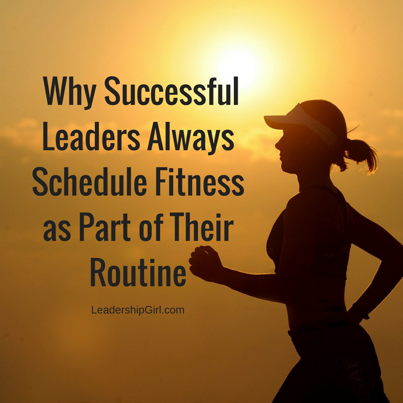 """Why Successful Leaders Always Schedule Fitness as Part of Their Routine"" Woman Running Graphic"