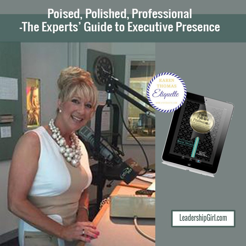 """""""Poised, Polished, Professional –The Experts' Guide to Executive Presence"""" Karen Thomas in Professional Dress Podcasting Graphic"""