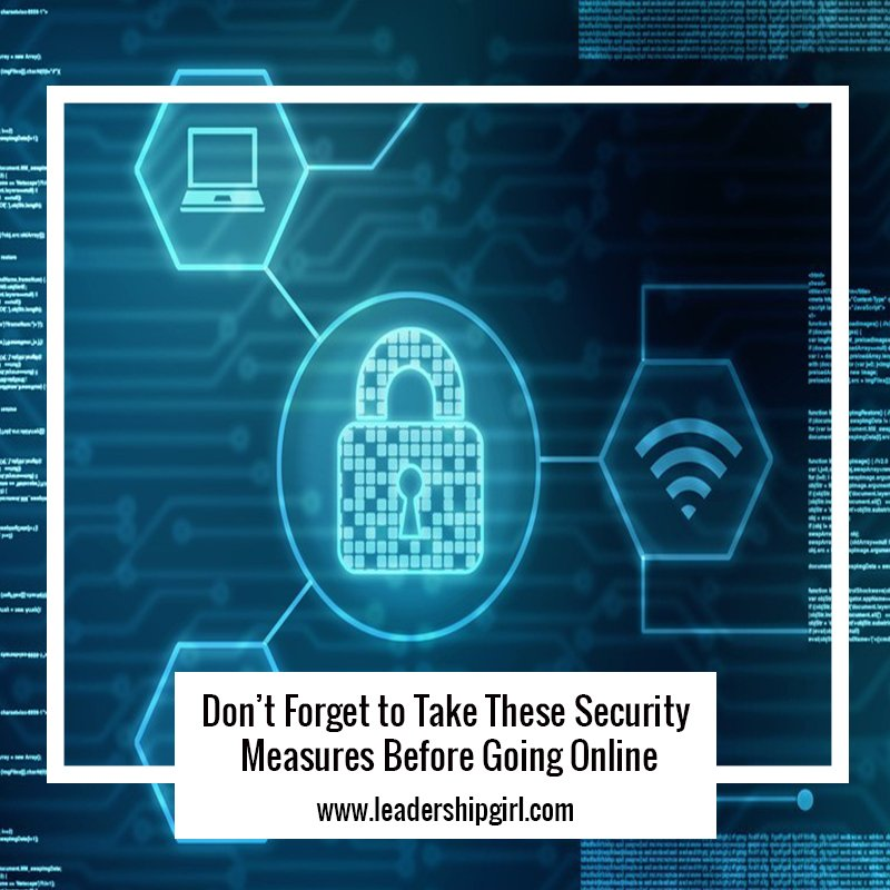 Don't Forget to Take These Security Measures Before Going Online