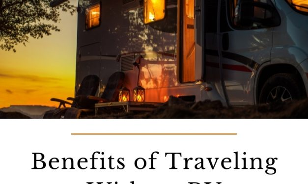 Benefits of Traveling With an RV