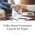 Forbrukslån Talks About Consumer Loan & Its Types