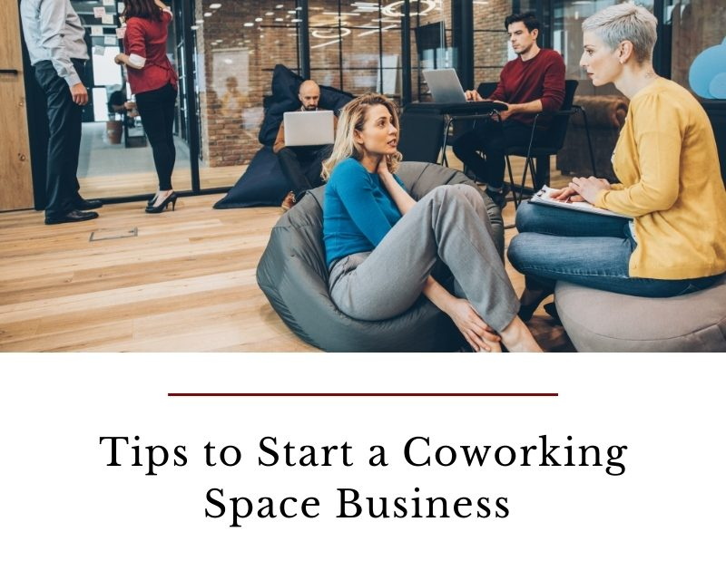 Tips to Start a Coworking Space Business