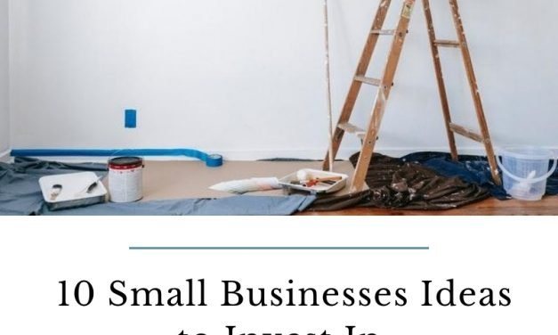 10 Small Businesses Ideas to Invest In