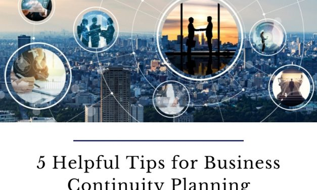 5 Helpful Tips for Business Continuity Planning